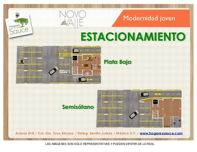 Modernidad joven  ESTACIONAMIENTO Plata Baja  Semisótano  Azores 818 / Col. Sta. Cruz Atoyac / Deleg. Benito Juárez / Méxi...
