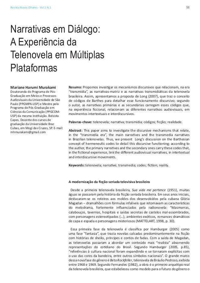 58  Revista Novos Olhares - Vol.1 N.1  Narrativas em Diálogo: A Experiência da Telenovela em Múltiplas Plataformas Mariane...