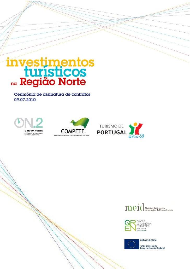 Projectos co-financiados pelo ON.2 – O Novo Norte                                                         Investimento    ...