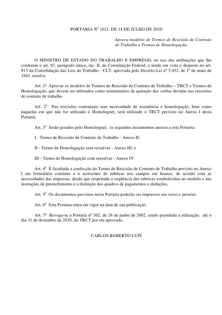 PORTARIA No 1621 DE 14 DE JULHO DE 2010                                                    Aprova modelos de Termos de Res...