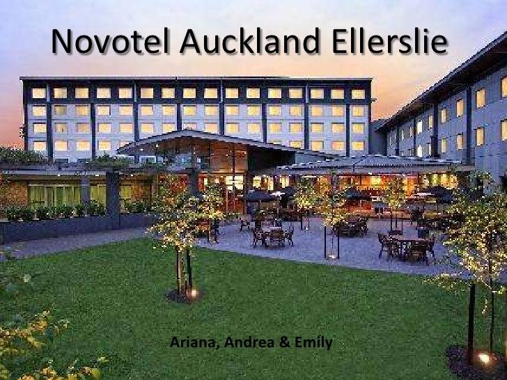 Novotel Auckland Ellerslie       Ariana, Andrea & Emily