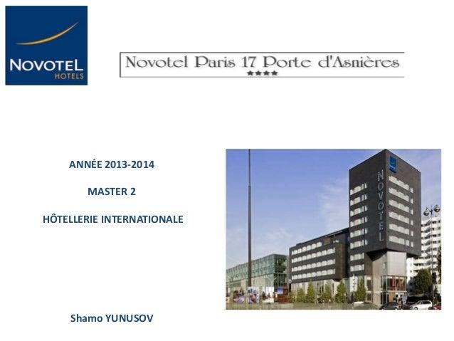 ANNÉE 2013-2014 MASTER 2 HÔTELLERIE INTERNATIONALE  Shamo YUNUSOV