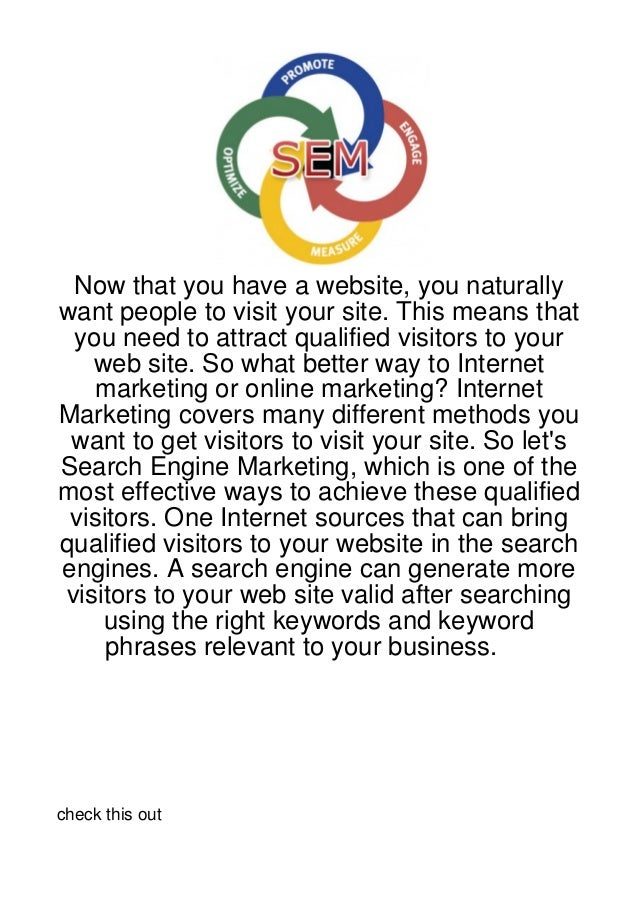 Now that you have a website, you naturallywant people to visit your site. This means that you need to attract qualified vi...