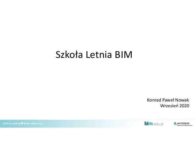 Szkoła Letnia BIM Konrad Paweł Nowak Wrzesień 2020