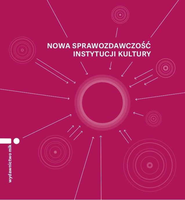 1 wydawnictwomik Nowa sprawozdawczość instytucji kultury