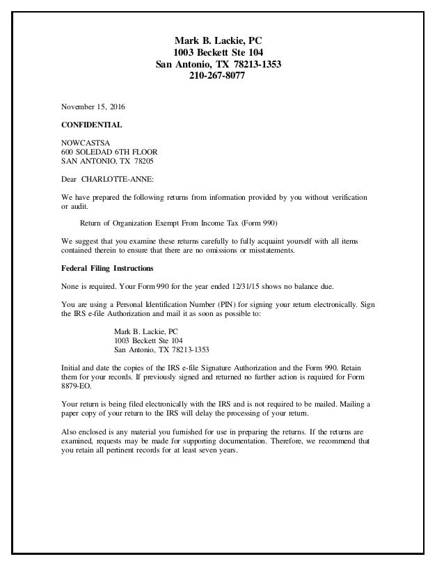 November 15, 2016 CONFIDENTIAL NOWCASTSA 600 SOLEDAD 6TH FLOOR SAN ANTONIO, TX 78205 Dear CHARLOTTE-ANNE: We have prepared...