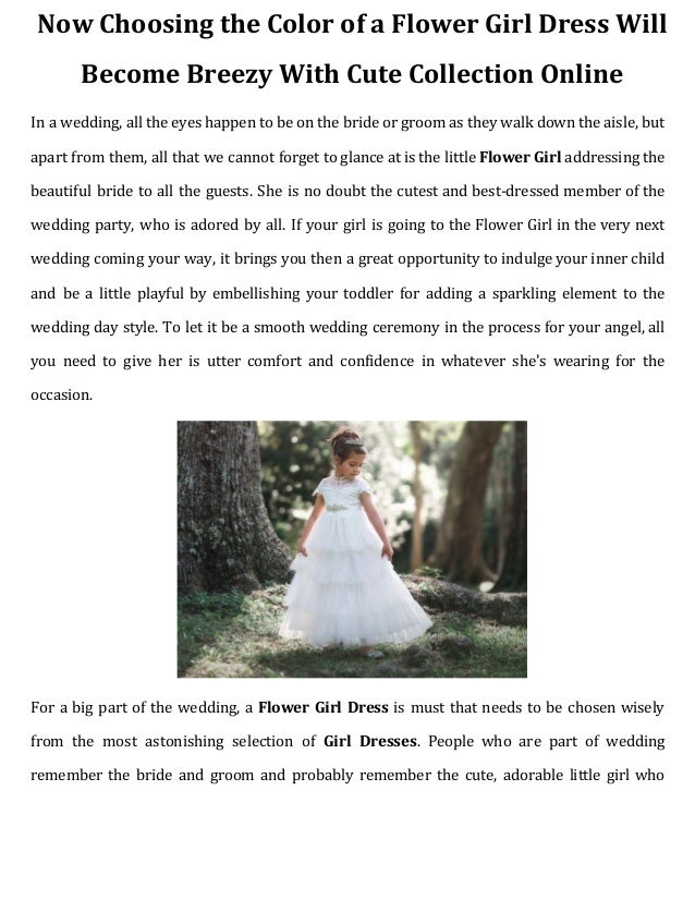 020877ec5bd Now choosing the color of a flower girl dress will become breezy with cute  collection online