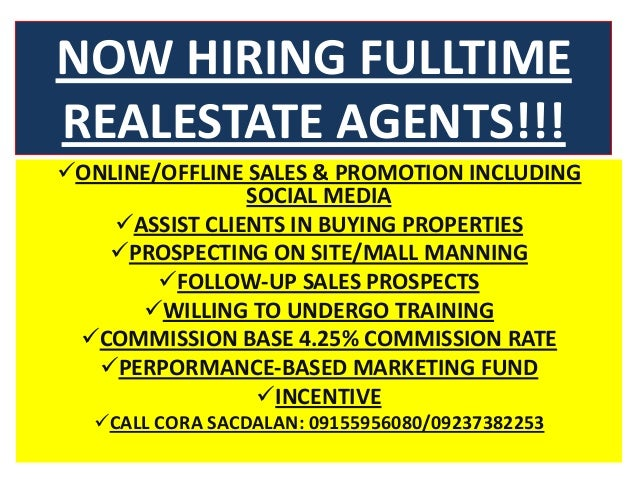 Now Hiring Fulltime Realestate Agents Commission Based