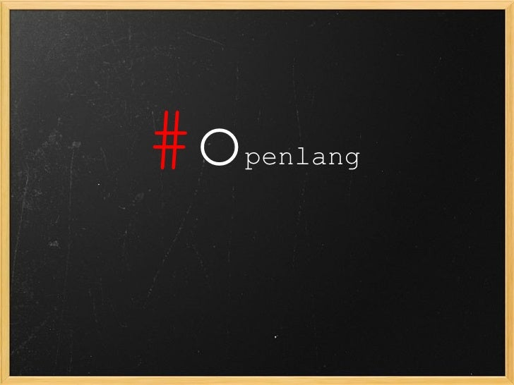 # o penlang