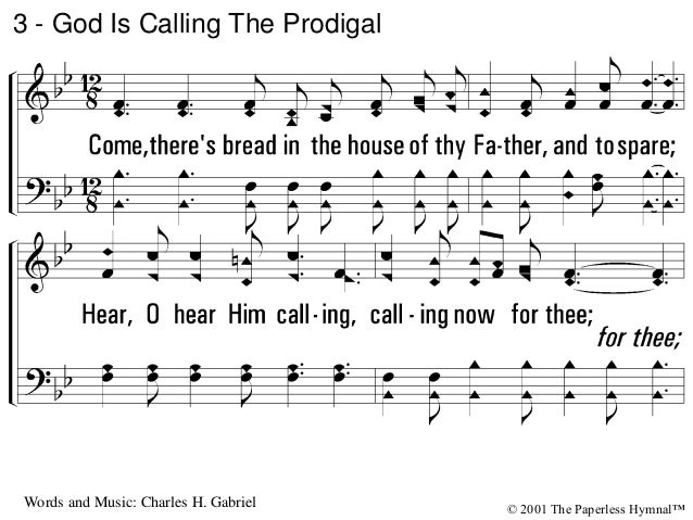 c - God Is Calling The Prodigal © 2001 The Paperless Hymnal™