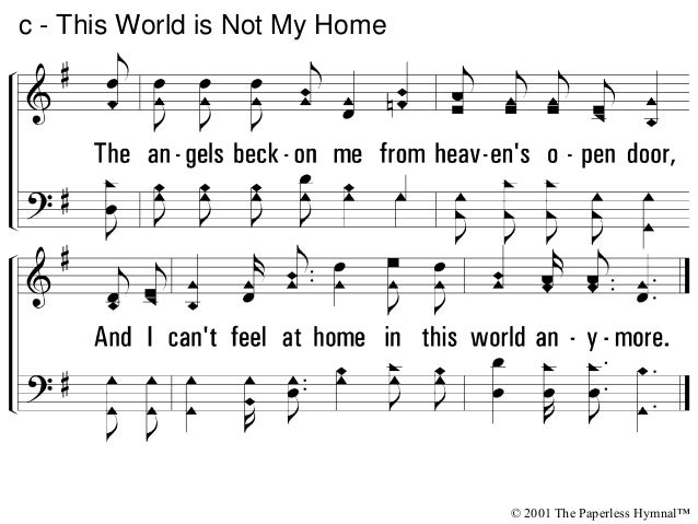 4 - This World is Not My Home © 2001 The Paperless Hymnal™