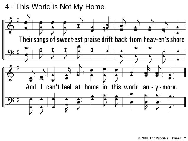 c - This World is Not My Home © 2001 The Paperless Hymnal™