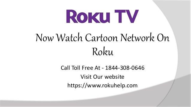 Now Watch Cartoon Network On Roku