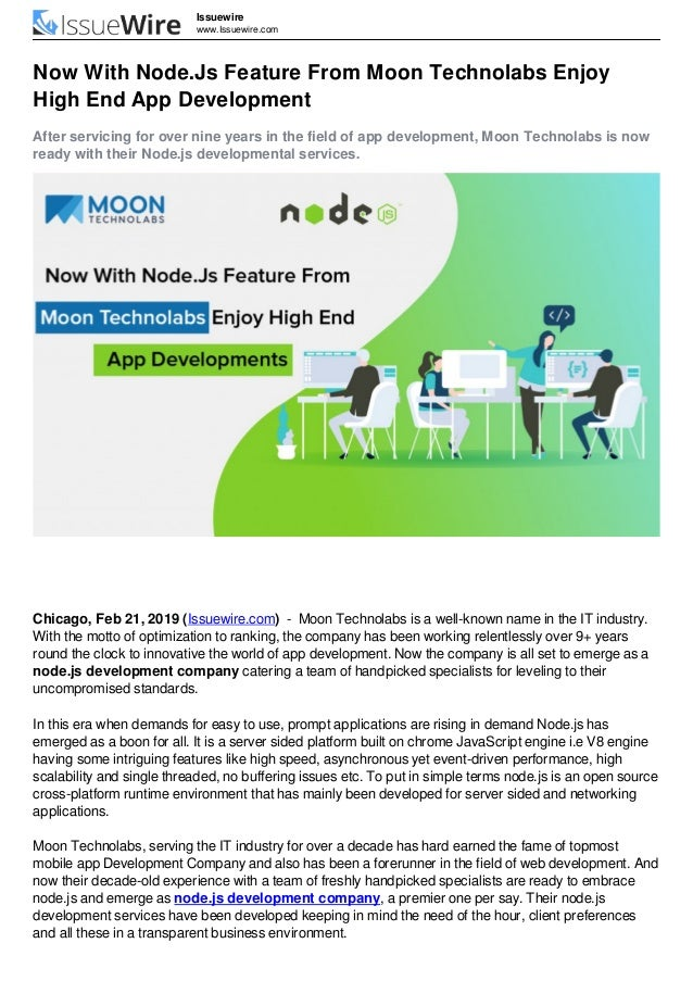 Issuewire www.Issuewire.com Now With Node.Js Feature From Moon Technolabs Enjoy High End App Development After servicing f...