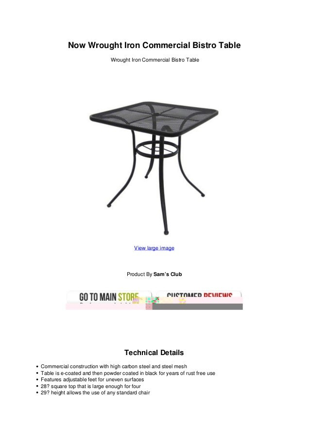 Now Wrought Iron Commercial Bistro TableWrought Iron Commercial Bistro TableView large imageProduct By Sam's ClubTechnical...