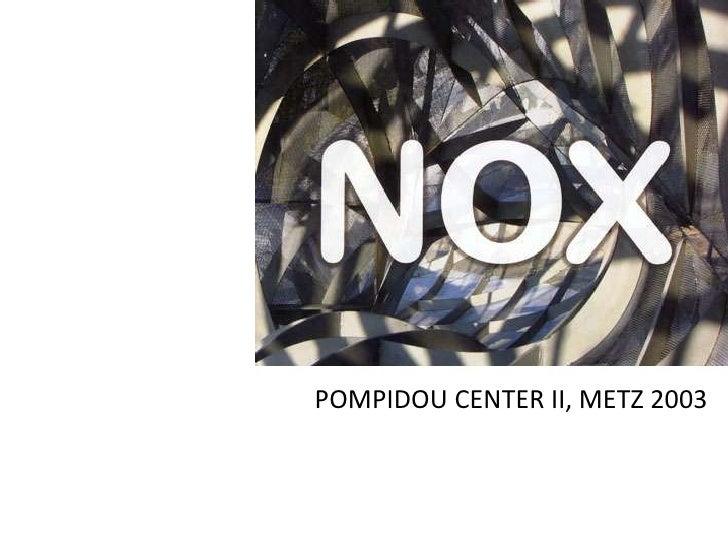 POMPIDOU CENTER II, METZ 2003
