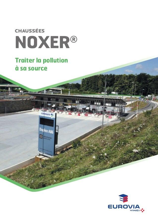 Chaussées  NOxer Traiter la pollution à sa source  ®