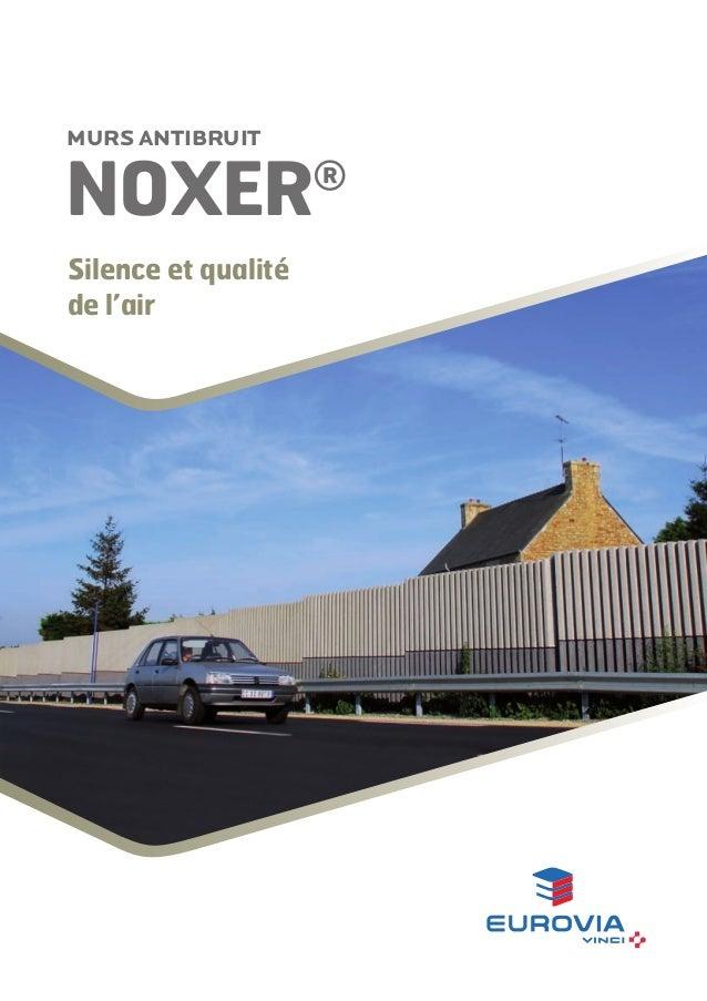 Murs antibruit  NOxer Silence et qualité de l'air  ®