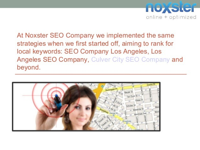 At Noxster SEO Company we implemented the same strategies when we first started off, aiming to rank for local keywords: SE...