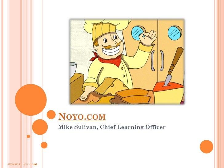 LOGO HERE               NOYO.COM               Mike Sulivan, Chief Learning Officerwww.noyo.com