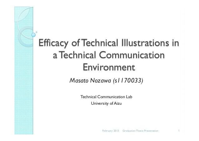 Efficacy of Technical Illustrations ina Technical CommunicationEnvironmentMasato Nozawa (s1170033)Technical Communication ...