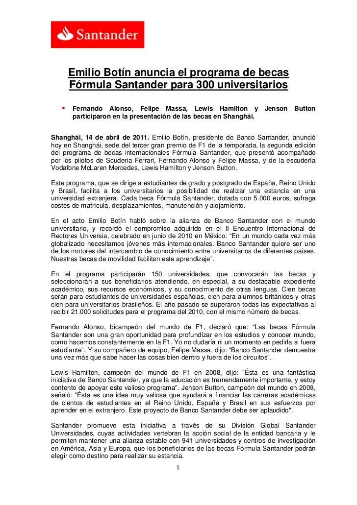 Emilio Botín anuncia el programa de becas     Fórmula Santander para 300 universitarios       Fernando Alonso, Felipe Mass...
