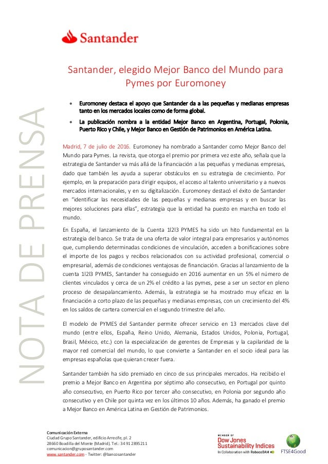 NOTADEPRENSA Comunicación Externa Ciudad Grupo Santander, edificio Arrecife, pl. 2 28660 Boadilla del Monte (Madrid). Tel....