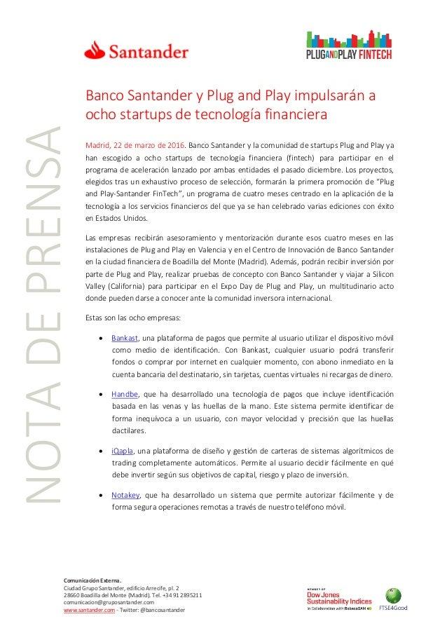 NOTADEPRENSA Comunicación Externa. Ciudad Grupo Santander, edificio Arrecife, pl. 2 28660 Boadilla del Monte (Madrid). Tel...