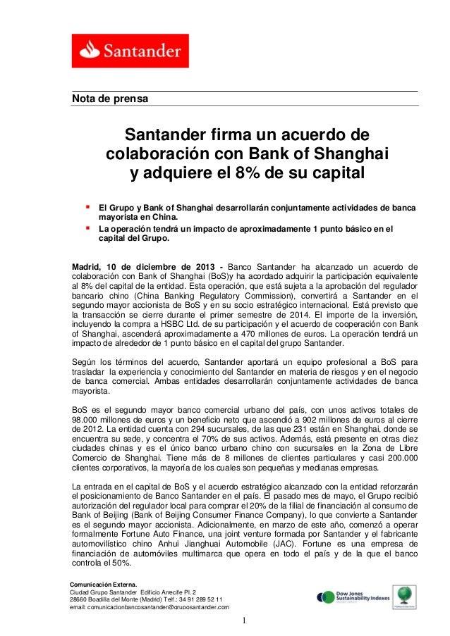 Nota de prensa  Santander firma un acuerdo de colaboración con Bank of Shanghai y adquiere el 8% de su capital    El Gru...