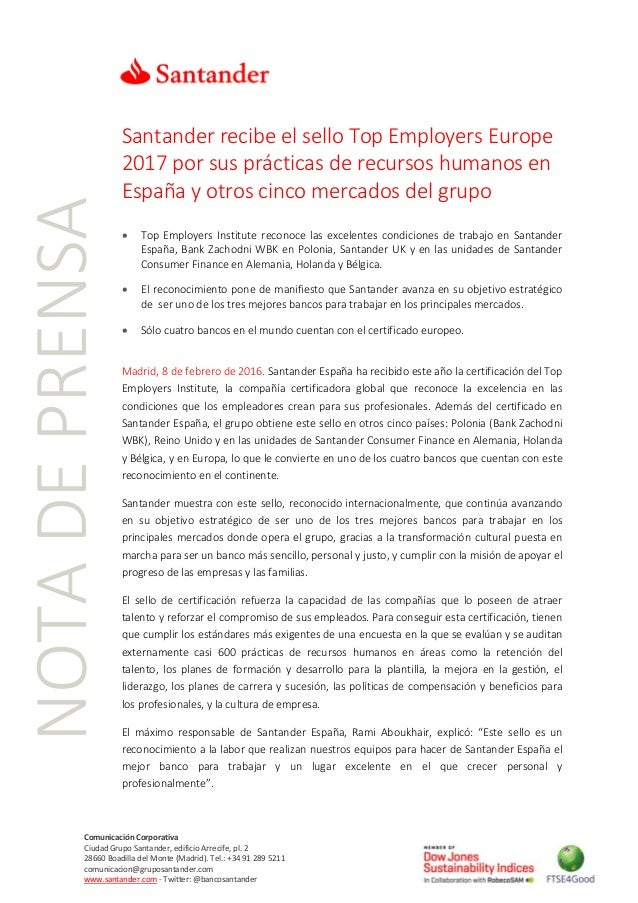 NOTADEPRENSA ComunicaciónCorporativa CiudadGrupoSantander,edificioArrecife,pl.2 28660BoadilladelMon...
