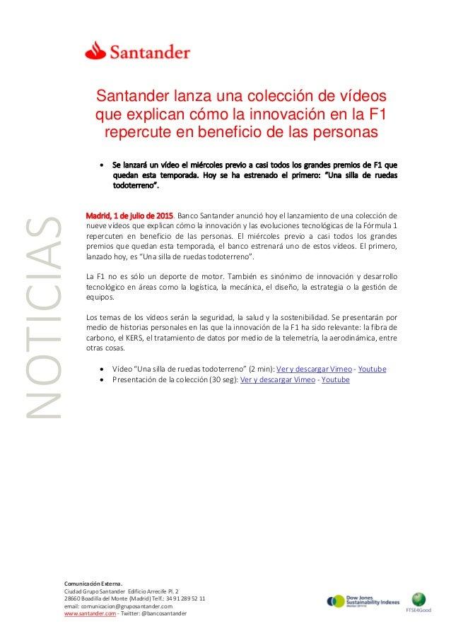 NOTICIAS Santander lanza una colección de vídeos que explican cómo la innovación en la F1 repercute en beneficio de las pe...