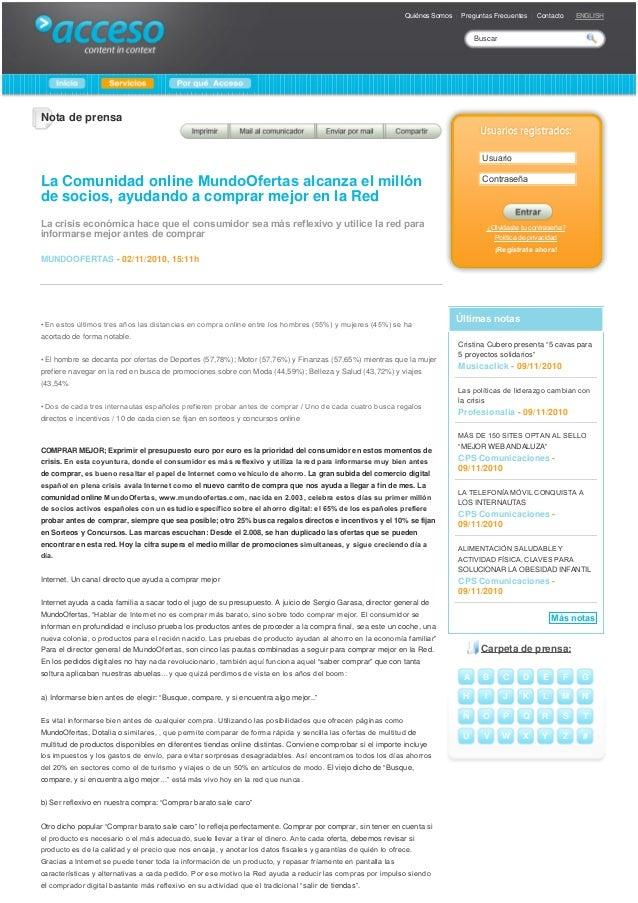 Nota de prensa La Comunidad onlineMundoOfertasalcanzaelmillón de socios, ayudando a comprar mejor en la Red Lacrisis...