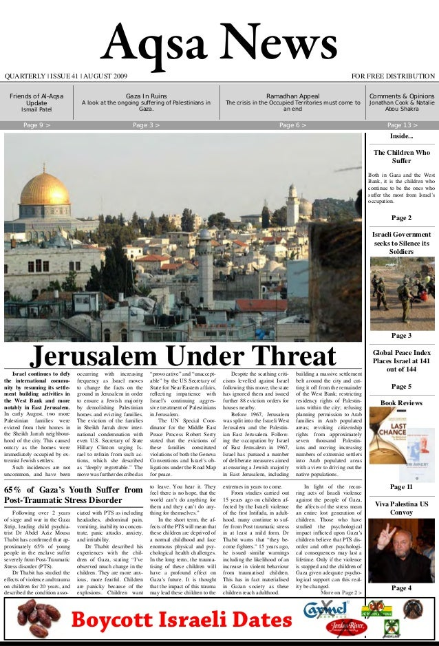 Aqsa News FOR FREE DISTRIBUTIONQUARTERLY   ISSUE 41   AUGUST 2009 Israel continues to defy the international commu- nity b...
