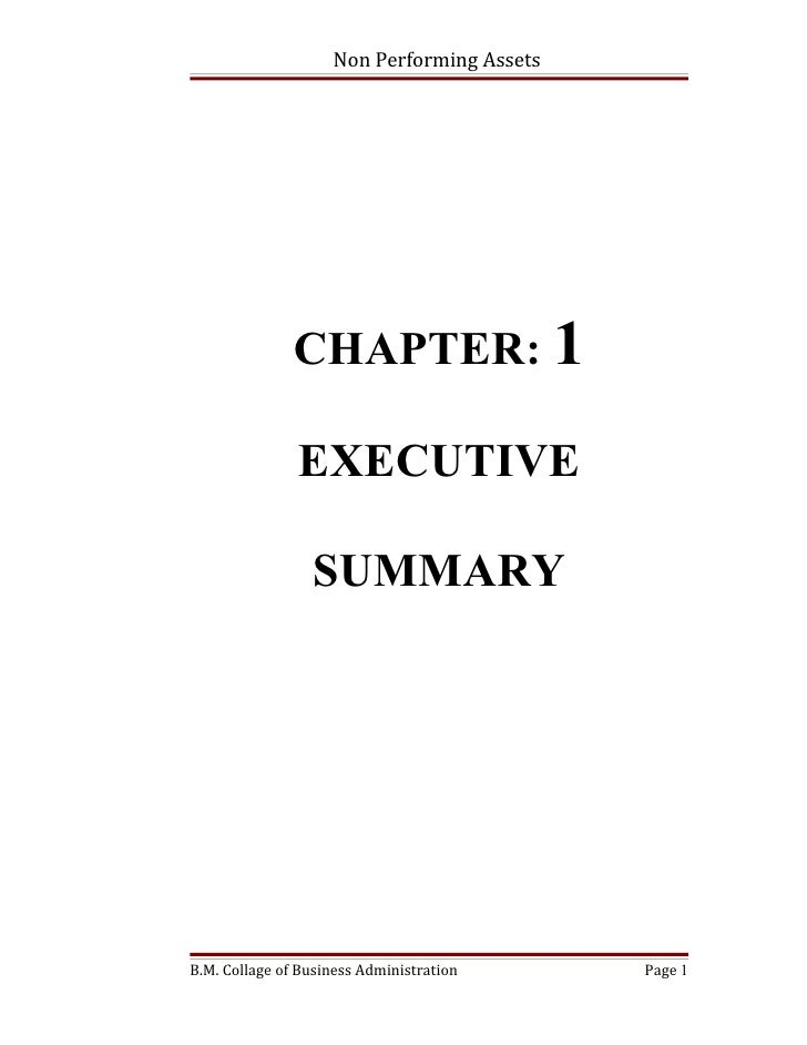 Non Performing Assets               CHAPTER: 1               EXECUTIVE                 SUMMARYB.M. Collage of Business Adm...