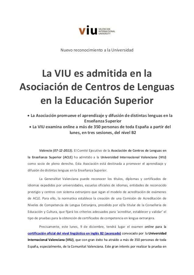 Nuevo reconocimiento a la Universidad  La VIU es admitida en la Asociación de Centros de Lenguas en la Educación Superior ...