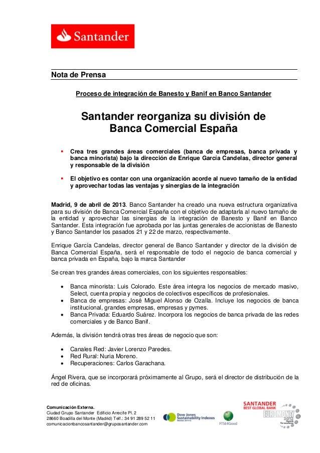 Nota de Prensa               Proceso de integración de Banesto y Banif en Banco Santander                 Santander reorga...