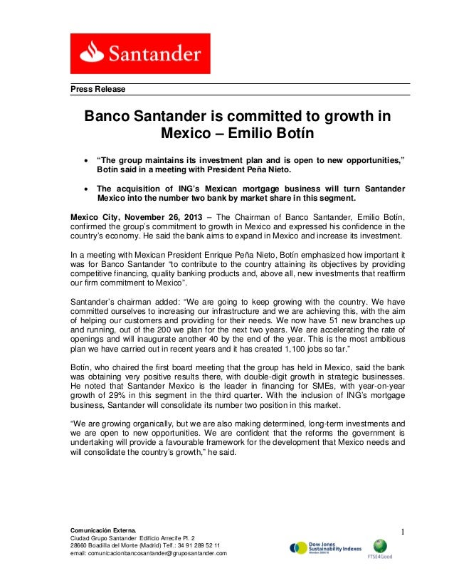 "Press Release  Banco Santander is committed to growth in Mexico – Emilio Botín •  ""The group maintains its investment plan..."