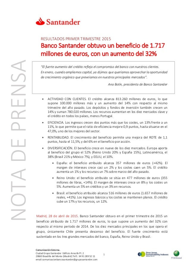 1 Comunicación Externa. Ciudad Grupo Santander Edificio Arrecife Pl. 2 28660 Boadilla del Monte (Madrid) Telf.: 34 91 289 ...