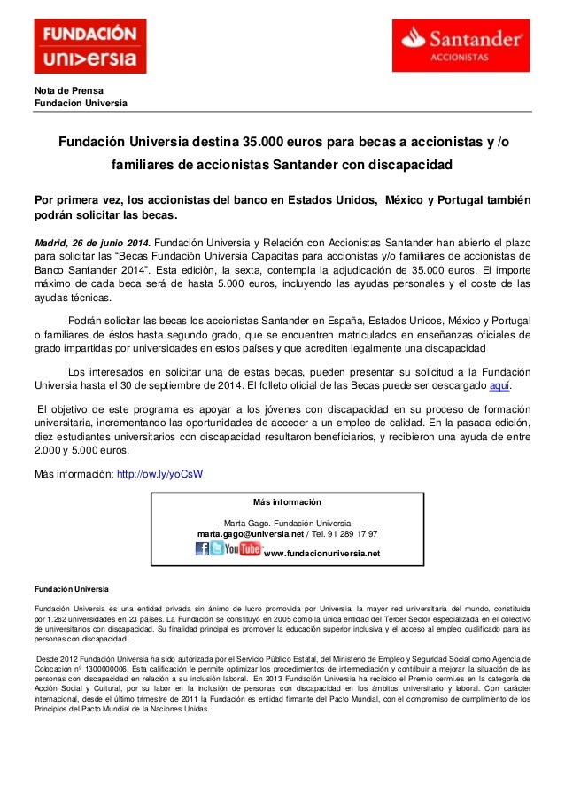 Nota de Prensa Fundación Universia Fundación Universia destina 35.000 euros para becas a accionistas y /o familiares de ac...