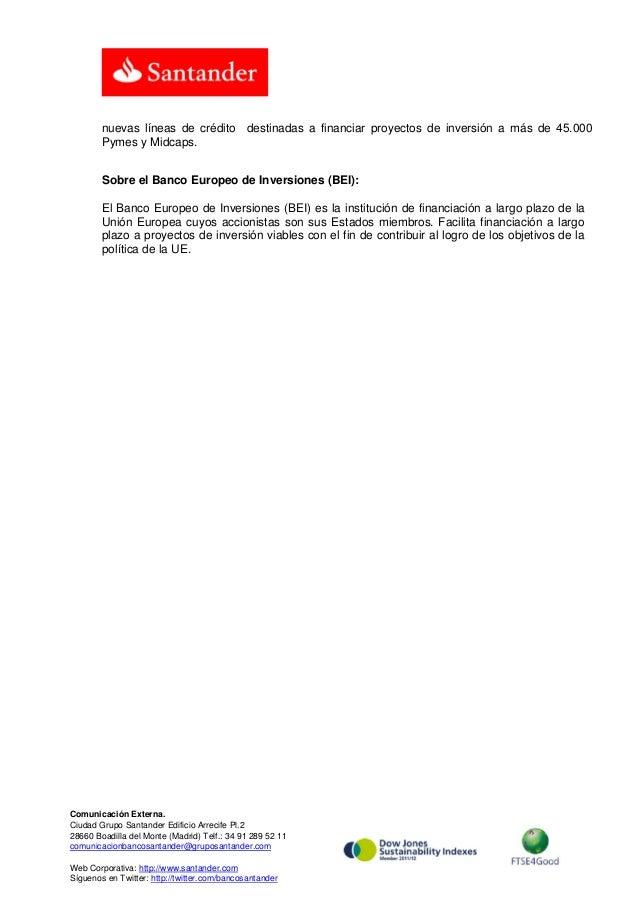 Banco Santander pone otros 1.000 millones de euros a disposición de las pymes a través del acuerdo con el BEI Slide 2