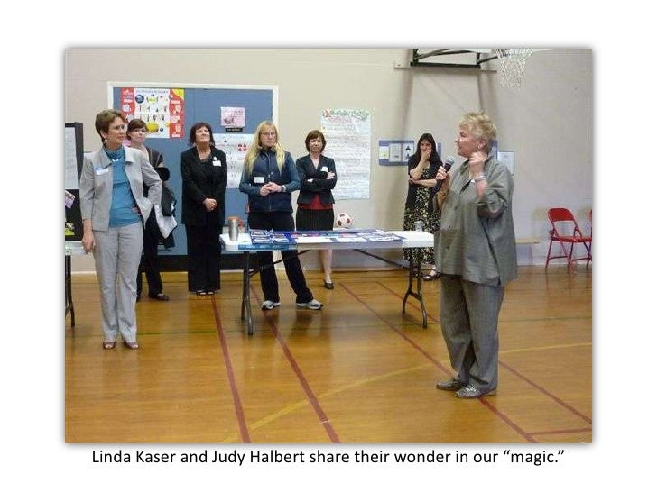 """Linda Kaser and Judy Halbert share their wonder in our """"magic.""""<br />"""