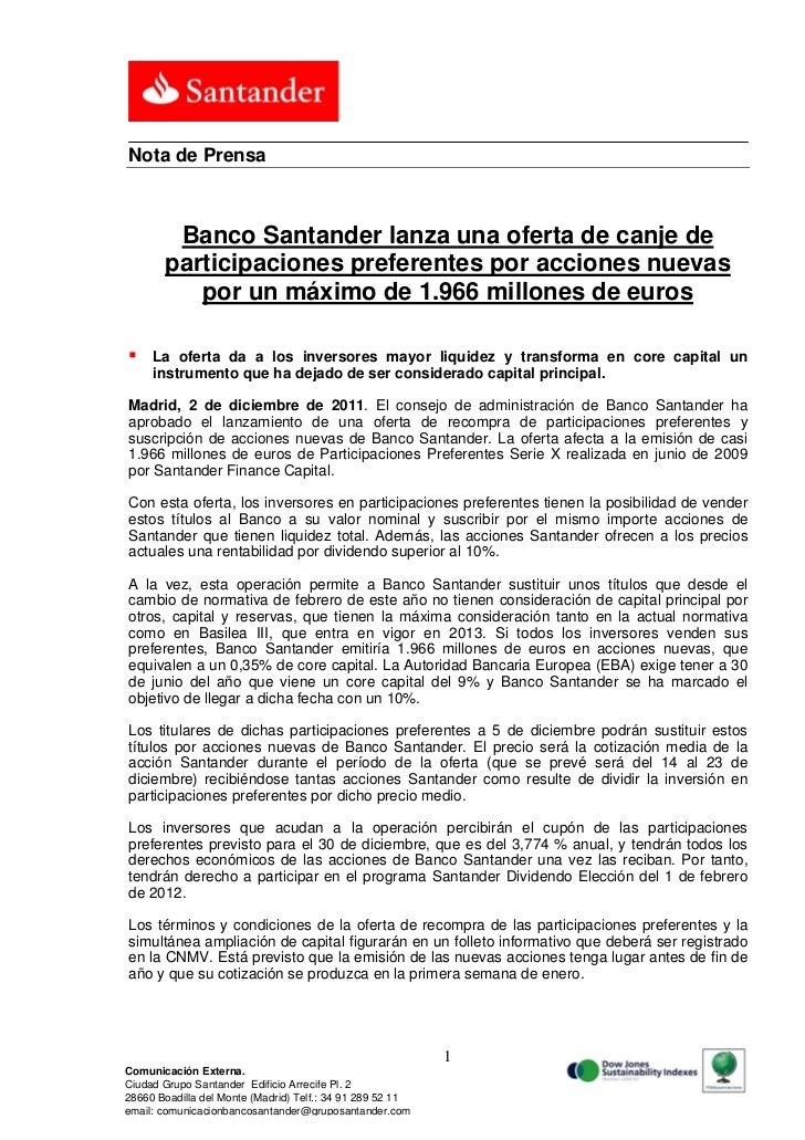 Nota de Prensa        Banco Santander lanza una oferta de canje de       participaciones preferentes por acciones nuevas  ...