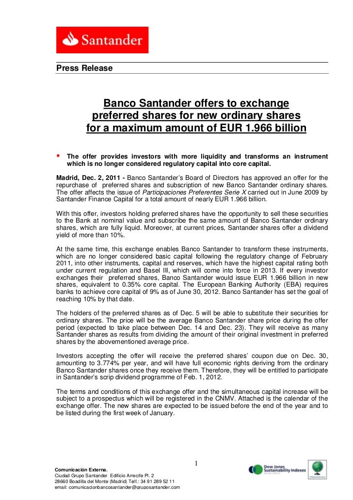 Press Release                  Banco Santander offers to exchange               preferred shares for new ordinary shares  ...