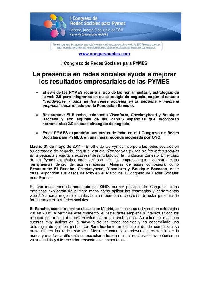 www.congresoredes.com                 I Congreso de Redes Sociales para PYMES La presencia en redes sociales ayuda a mejor...