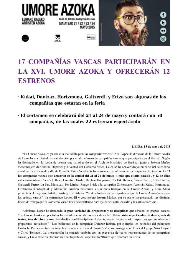 17 COMPAÑÍAS VASCAS PARTICIPARÁN EN LA XVI. UMORE AZOKA Y OFRECERÁN 12 ESTRENOS · Kukai, Dantzaz, Hortzmuga, Gaitzerdi, y ...
