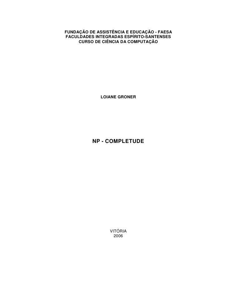 FUNDAÇÃO DE ASSISTÊNCIA E EDUCAÇÃO - FAESA FACULDADES INTEGRADAS ESPÍRITO-SANTENSES      CURSO DE CIÊNCIA DA COMPUTAÇÃO   ...