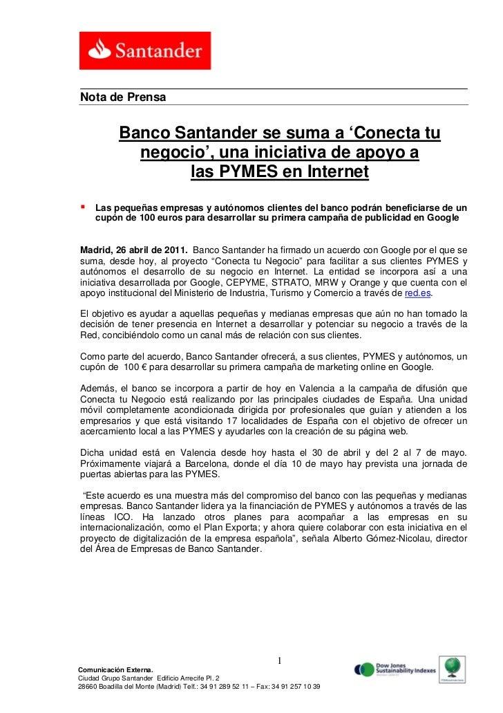 Nota de Prensa             Banco Santander se suma a 'Conecta tu               negocio', una iniciativa de apoyo a        ...