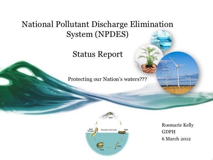 National Pollutant Discharge Elimination            System (NPDES)             Status Report            Protecting our Nat...