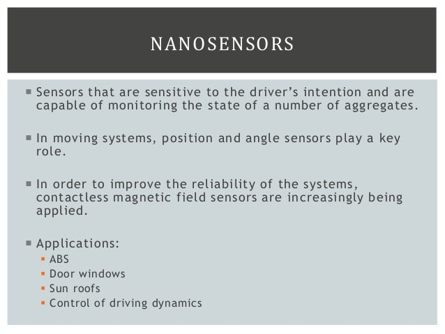 Sensors that are sensitive to the driver's intention and are capable of monitoring the state of a number of aggregates. ...
