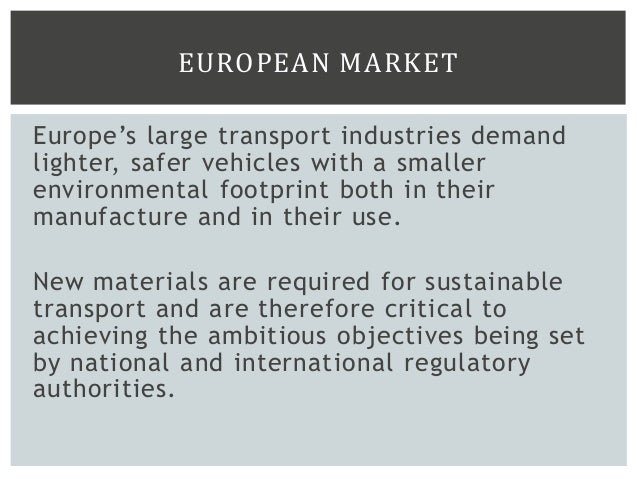 THE UK TECHNOLOGY STRATEGY BOARD HAS IDENTIFIED FIVE PRIORITIES FOR ACTION RELEVANT TO TRANSPORT MATERIALS:  Materials fo...